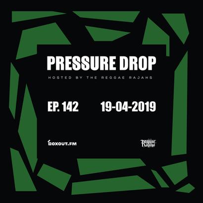 Pressure Drop 142 - Diggy Dang | Reggae Rajahs