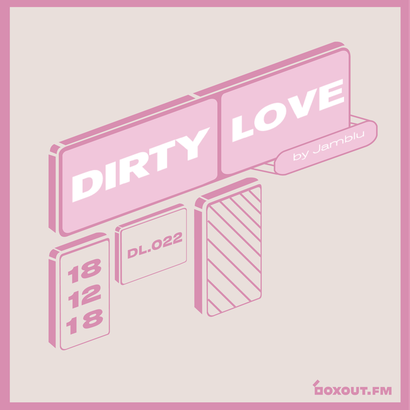 Dirty Love 022 - Jamblu