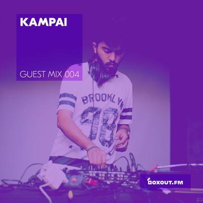 Guest Mix 004 - Kampai