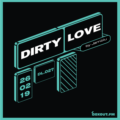 Dirty Love 027 - Jamblu