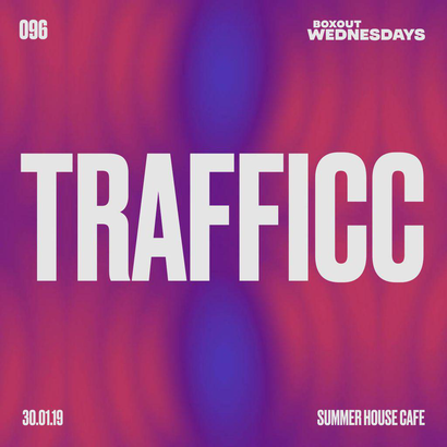 Boxout Wednesdays 096.3 - TRAFFICC
