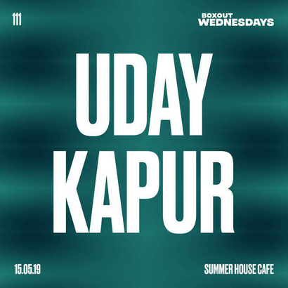 Boxout Wednesdays 111.1 - Uday Kapur