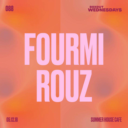 Boxout Wednesdays 088.2 - Fourmï Rouz