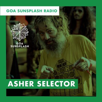 Goa Sunsplash Radio - Asher Selector