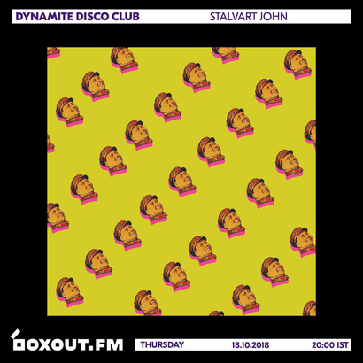Dynamite Disco Club 019 - Stalvart John