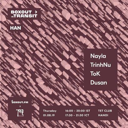 Boxout In Transit HAN (TẾT Club) - ToK