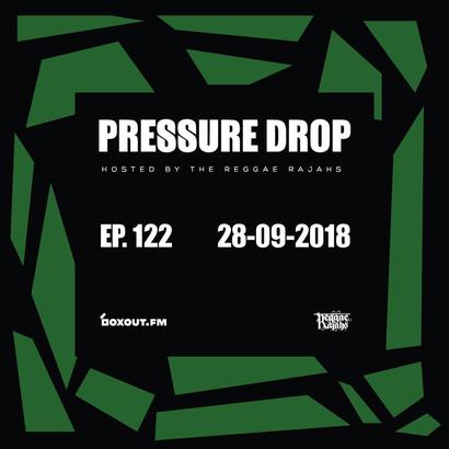 Pressure Drop 122 - Diggy Dang | Reggae Rajahs