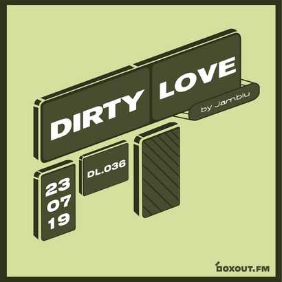 Dirty Love 036 - Jamblu