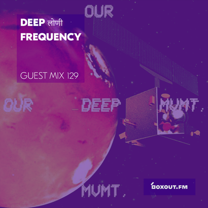 Guest Mix 129 - Deep लोणी Frequency