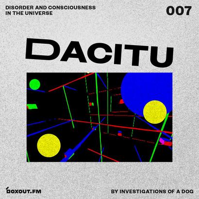 DACITU 007 - Investigations Of A Dog