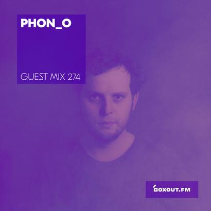 Guest Mix 274 - Phon_o