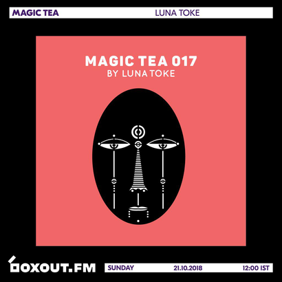 Magic Tea 017 - Luna Toke