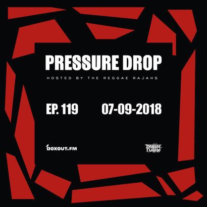 Pressure Drop 119 - Diggy Dang | Reggae Rajahs