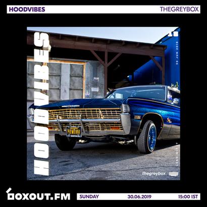 HOODVIBES 018 - thegreybox