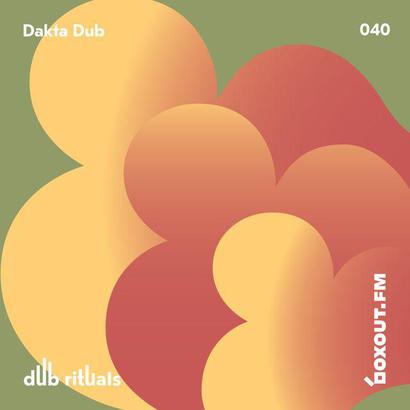 Dub Rituals 040 - Dakta Dub