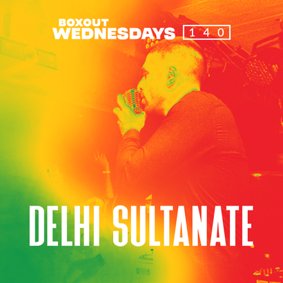 Boxout Wednesdays 140.3 - Delhi Sultanate