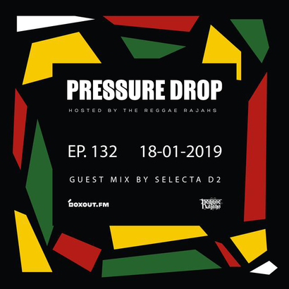 Pressure Drop 132 - Guest Mix By Selecta D2