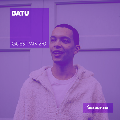 Guest Mix 270 - Batu