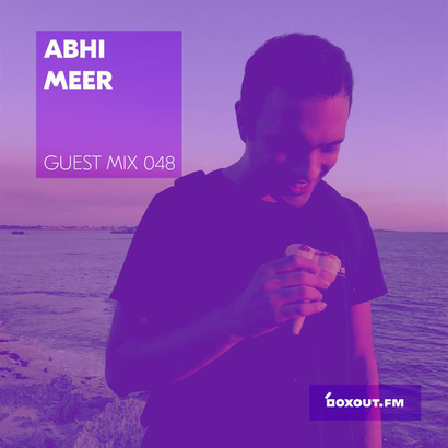 Guest Mix 048 - Abhi Meer (Pune pop-up)