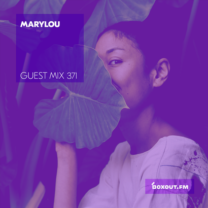 Guest Mix 371 - Marylou