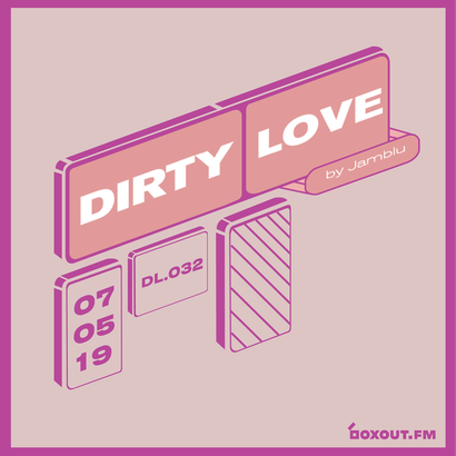 Dirty Love 032 - Jamblu
