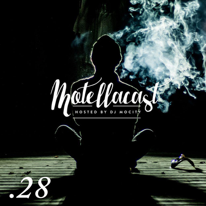 DJ MoCity - #motellacast E28