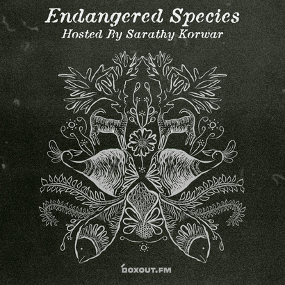 Endangered Species 010 - Sarathy Korwar
