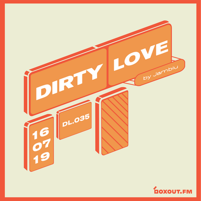 Dirty Love 035 - Jamblu