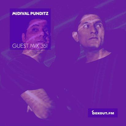 Guest Mix 351 - Midival Punditz