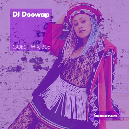 Guest Mix 306 - DJ Doowap (IWD2019)