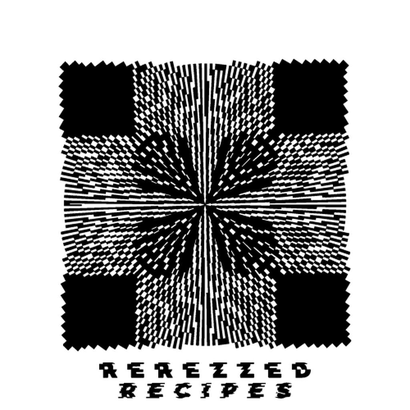 Rerezzed Recipes 001 - Denver
