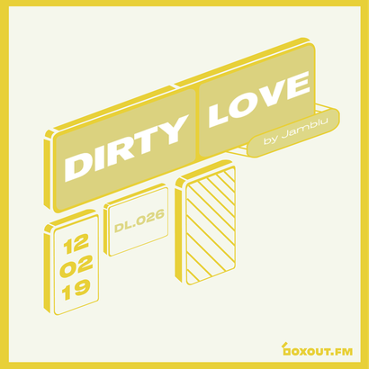 Dirty Love 026 - Jamblu