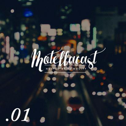 DJ MoCity - #motellacast E01