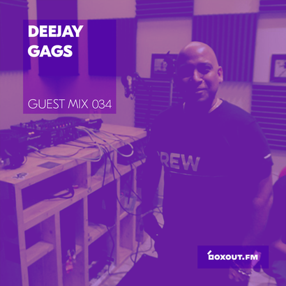Guest Mix 034 - Deejay Gags