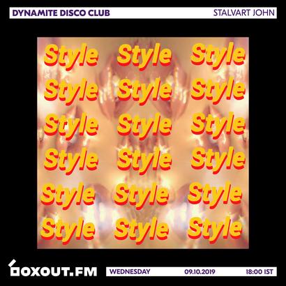 Dynamite Disco Club 031 - Stalvart John