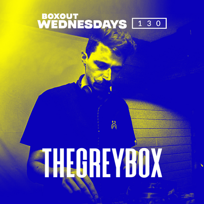 Boxout Wednesdays 130.2 - thegreybox