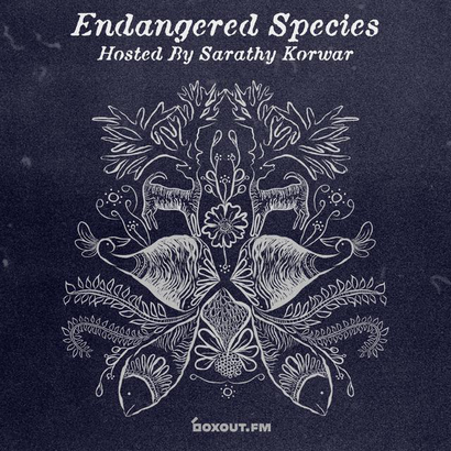 Endangered Species 015 - Sarathy Korwar