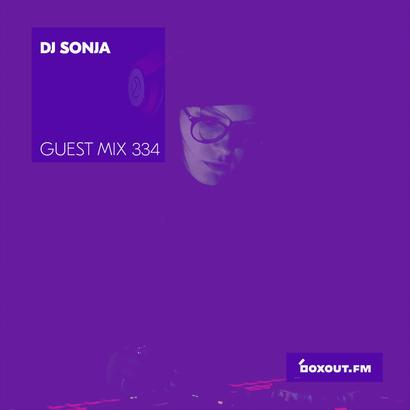 Guest Mix 334 - DJ Sonja