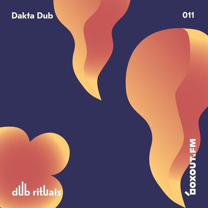Dub Rituals 011 - Dakta Dub