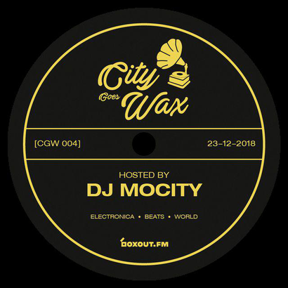 City Goes Wax 004 - DJ MoCity