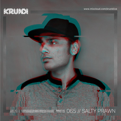 KRUNK Guest Mix 065 :: Salty Prawn