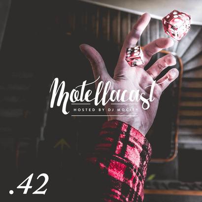 DJ MoCity - #motellacast E42