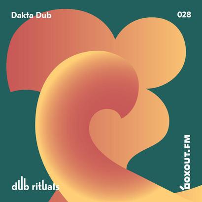 Dub Rituals 028 - Dakta Dub