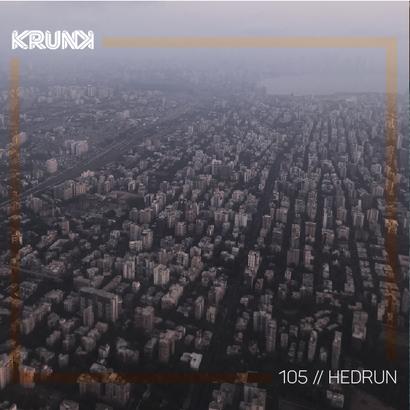 KRUNK Guest Mix 105 :: Hedrun