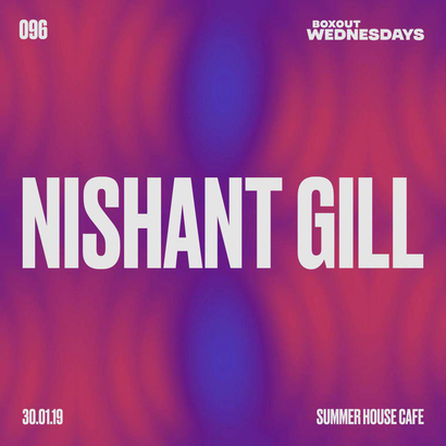 Boxout Wednesdays 096.2 - Nishant Gill