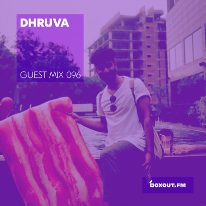 Guest Mix 096 - Dhruva (Wild City BBQ)