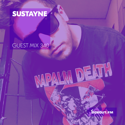 Guest Mix 340 - Sustayne