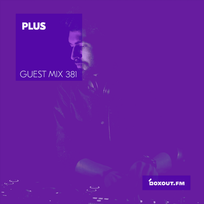Guest Mix 381 - PLUS