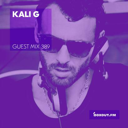 Guest Mix 389 - Kali G