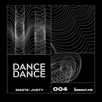 Dance Dance 004 - Masta Justy
